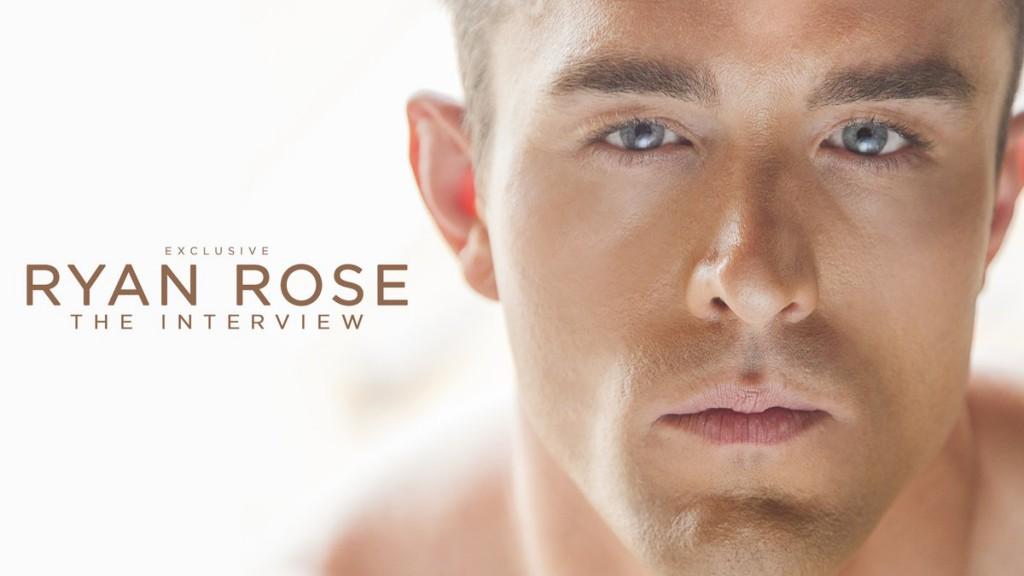 Ryan Rose Interviewed As His Final Gay Porn Movie, <em>The Last Rose</em>, Is Set For Release Next Week